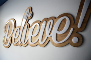 Believe sign Myrtle Beach SC by Palmetto Pirate Printing & Signs